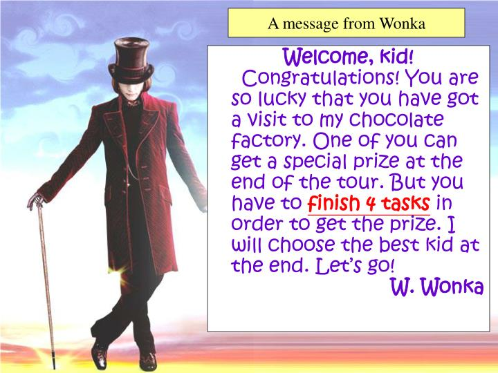 A message from Wonka