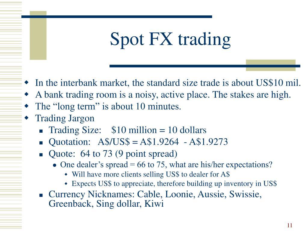Spot FX trading