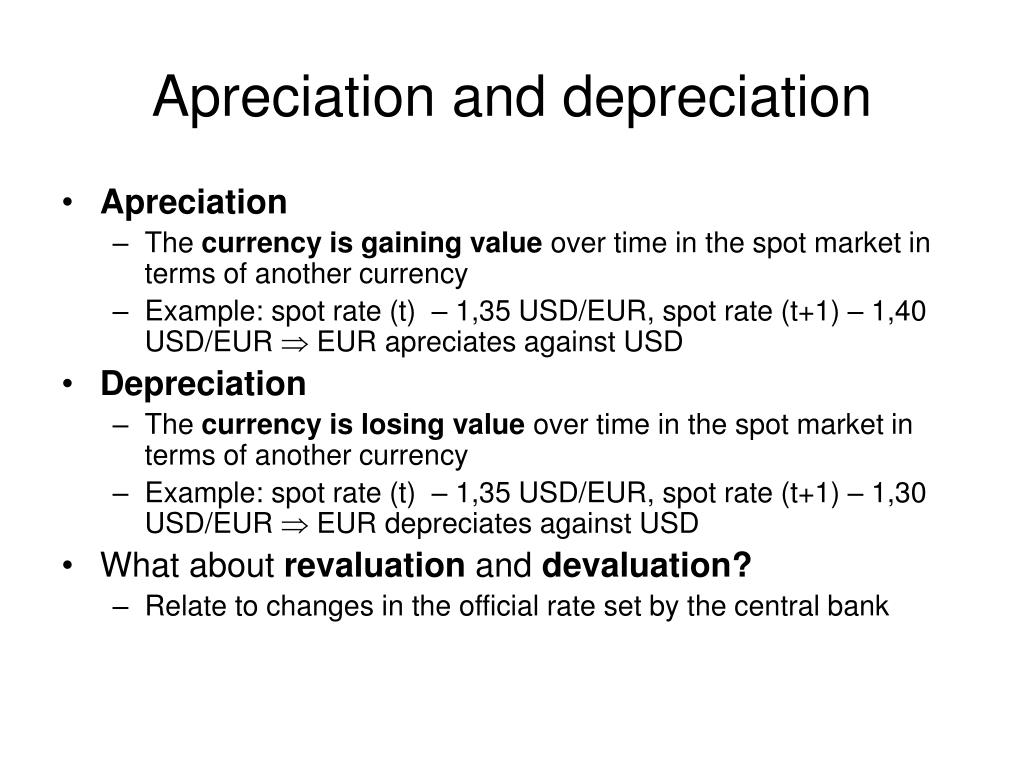 Apreciation and depreciation