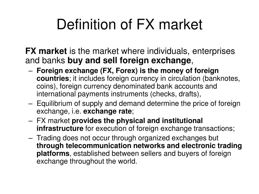 Definition of FX market