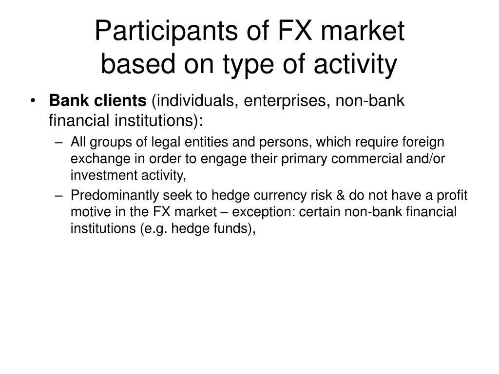 Participants of foreign exchange market