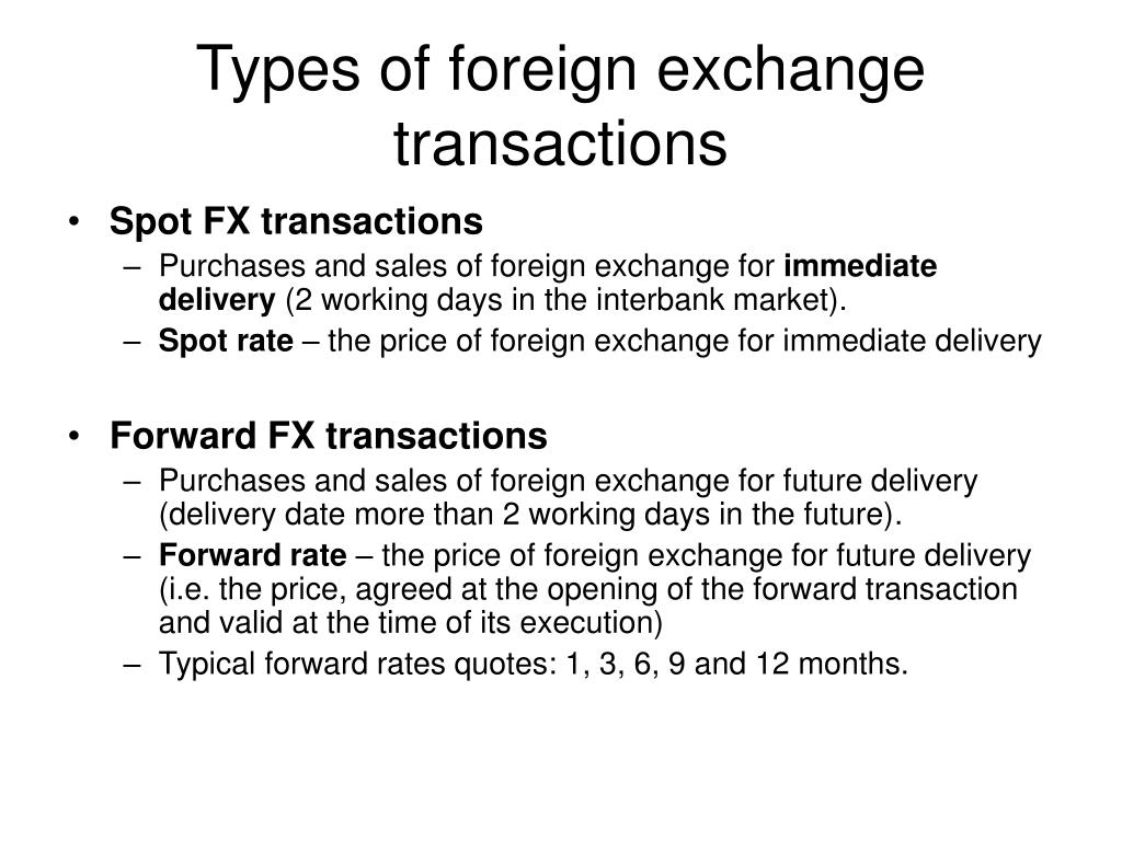 Types of foreign exchange transactions