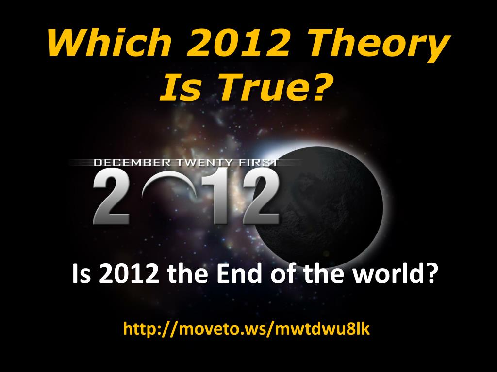 Which 2012 Theory