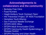 acknowledgements to collaborators and the community
