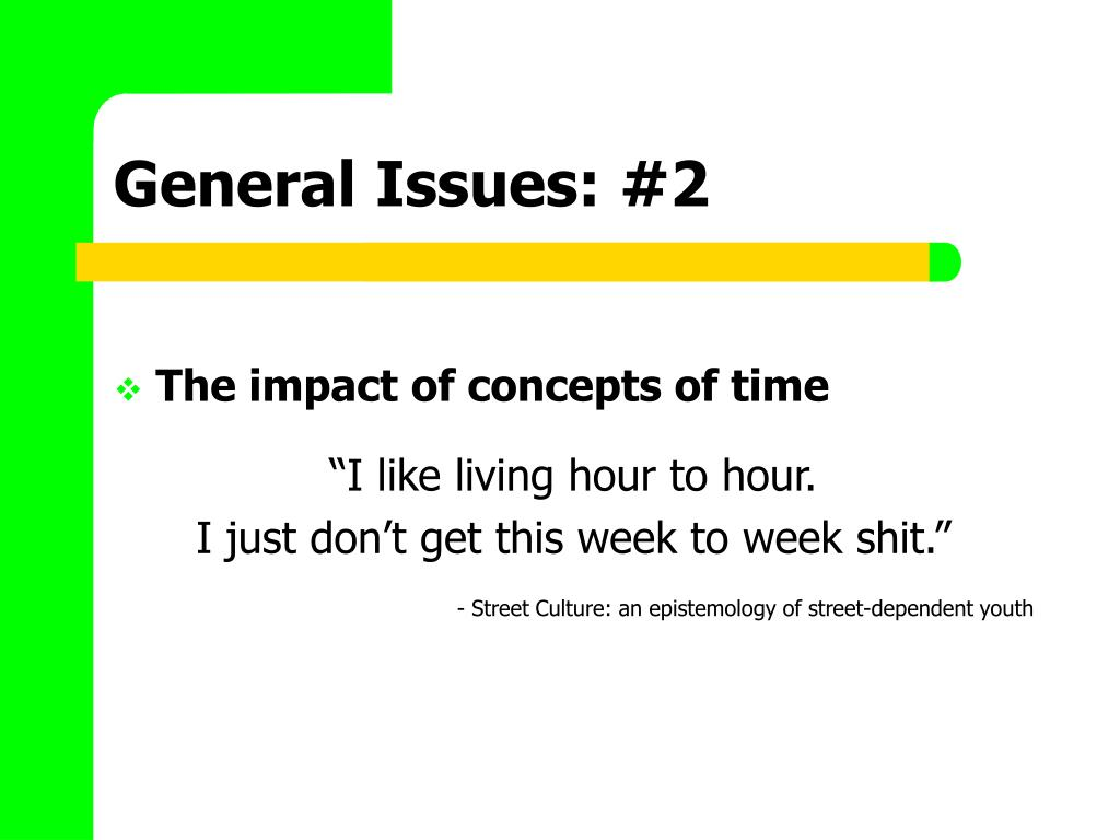General Issues: #2