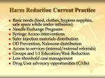 harm reduction current practice