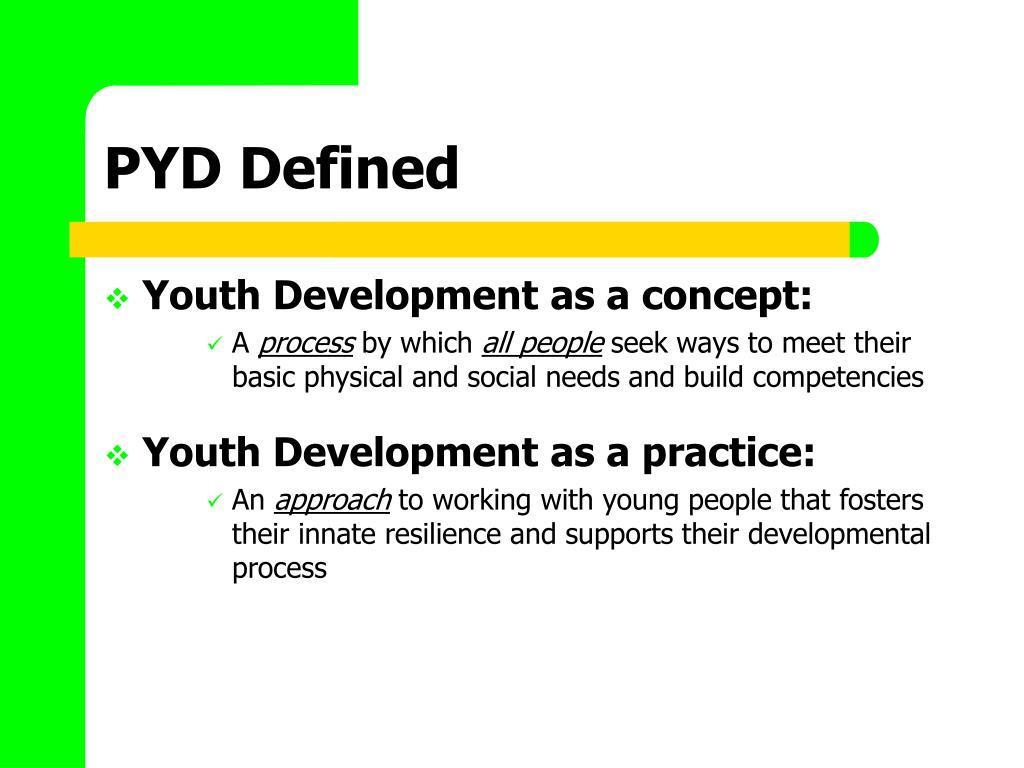 PYD Defined