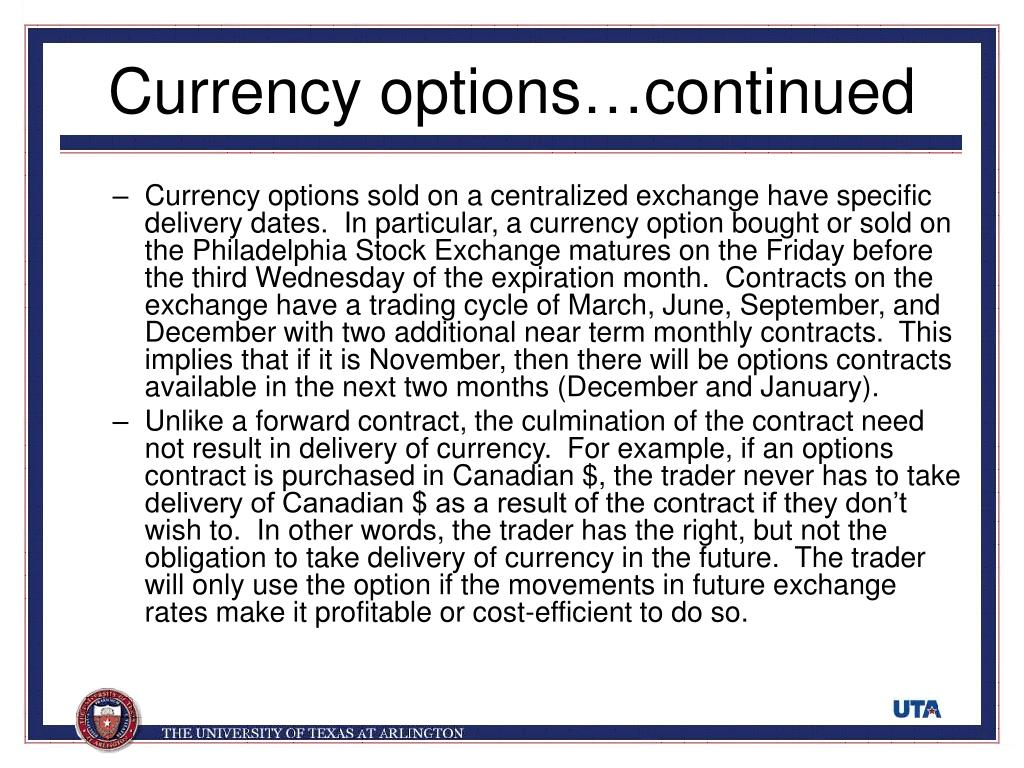 Currency options…continued