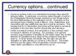 currency options continued
