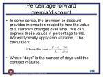 percentage forward premia discount