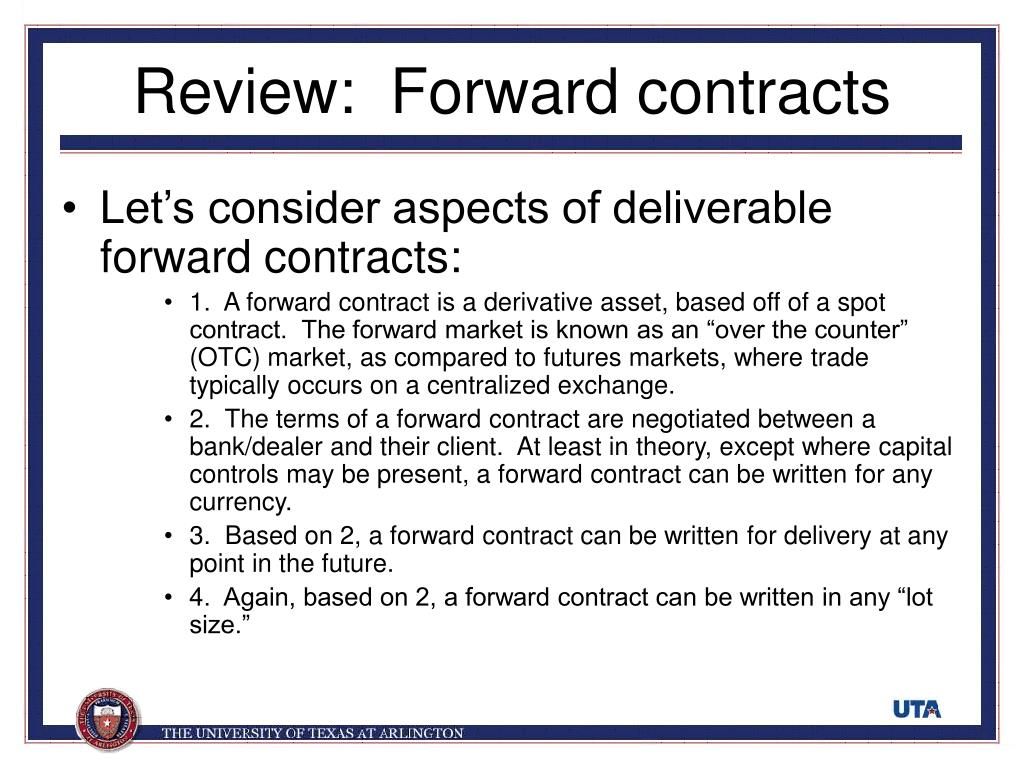 Review:  Forward contracts