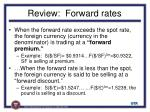 review forward rates