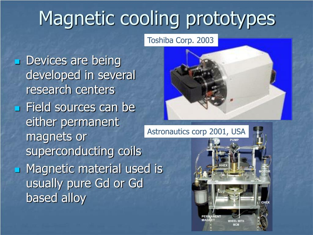 Magnetic cooling prototypes