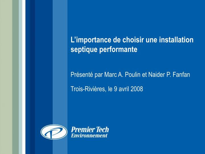 L'importance de choisir une installation septique performante