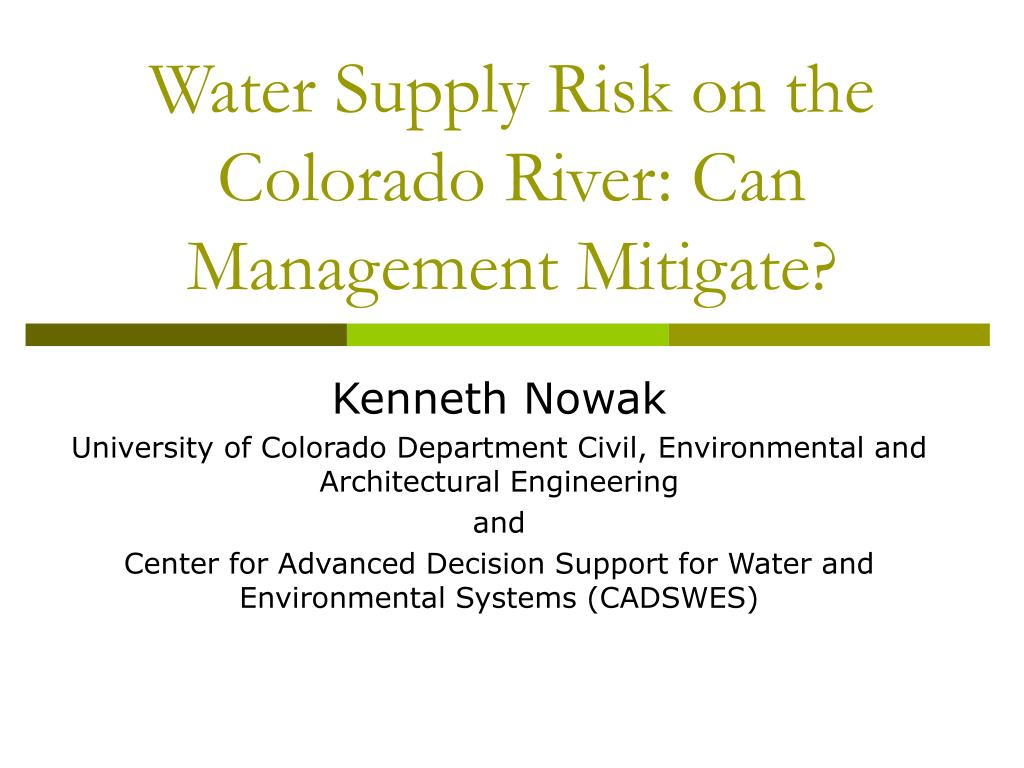 Water Supply Risk on the Colorado River: Can Management Mitigate?