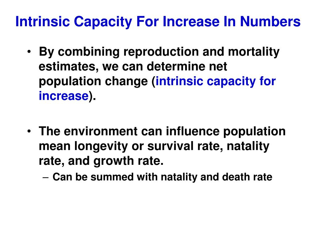 Intrinsic Capacity For Increase In Numbers
