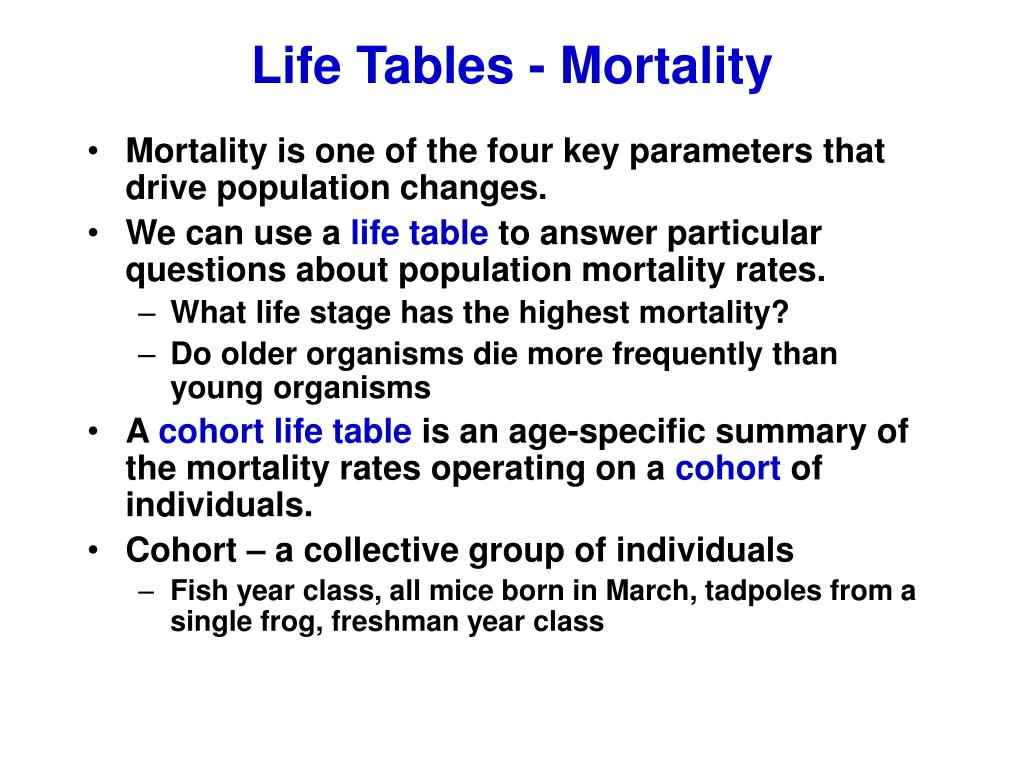 Life Tables - Mortality