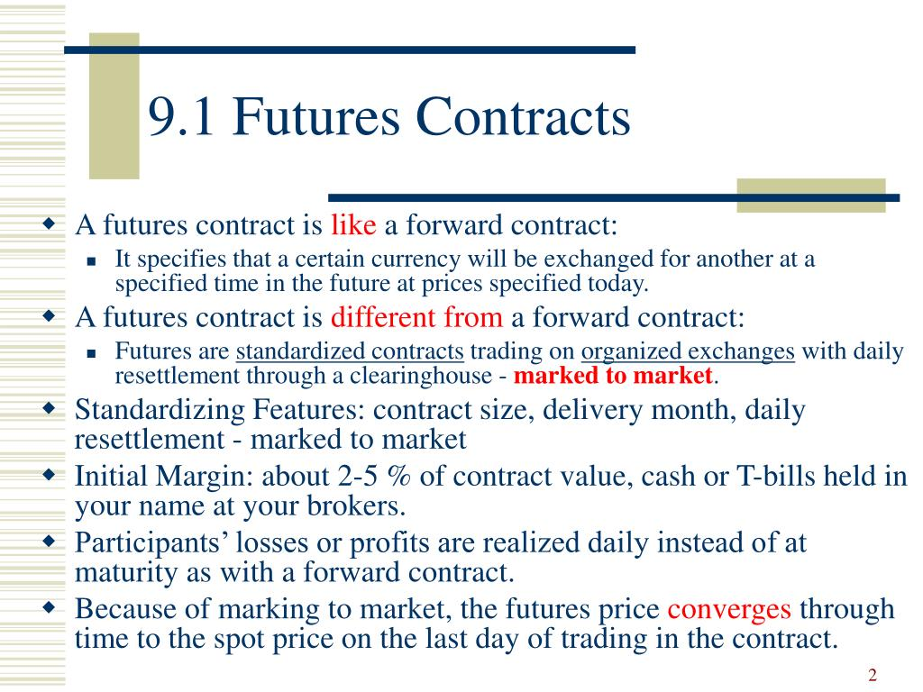 9.1 Futures Contracts