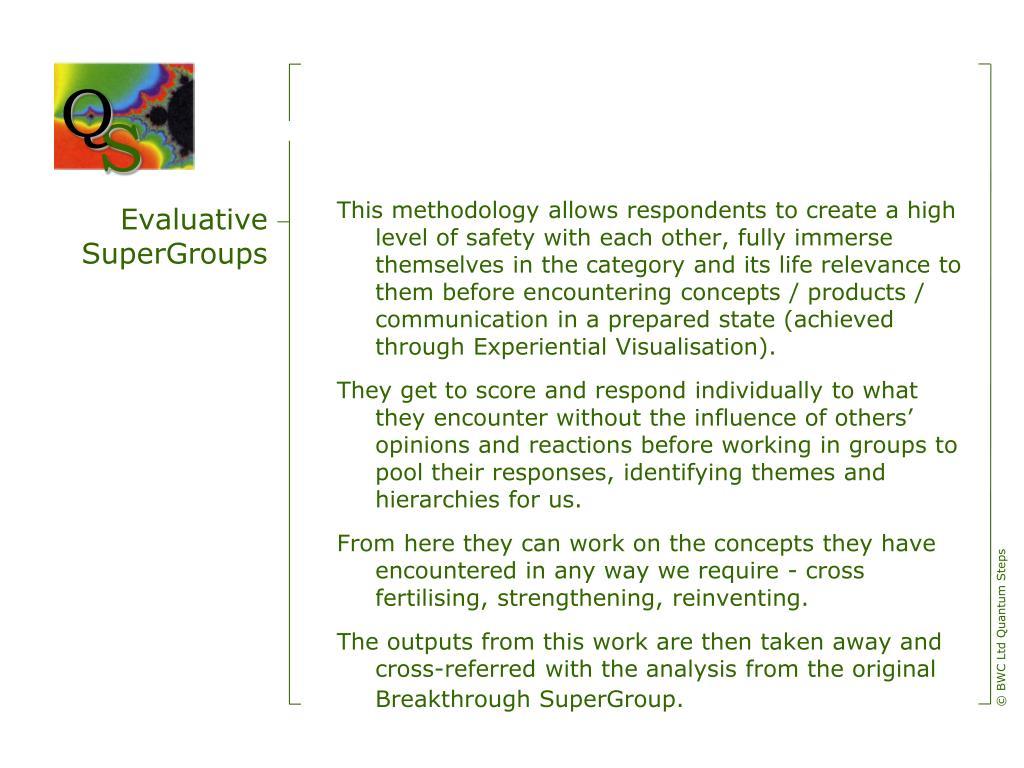 Evaluative SuperGroups