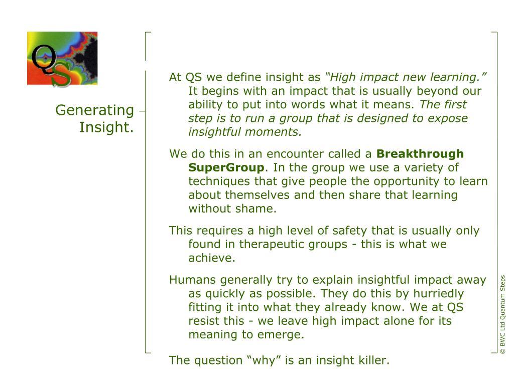 Generating Insight.