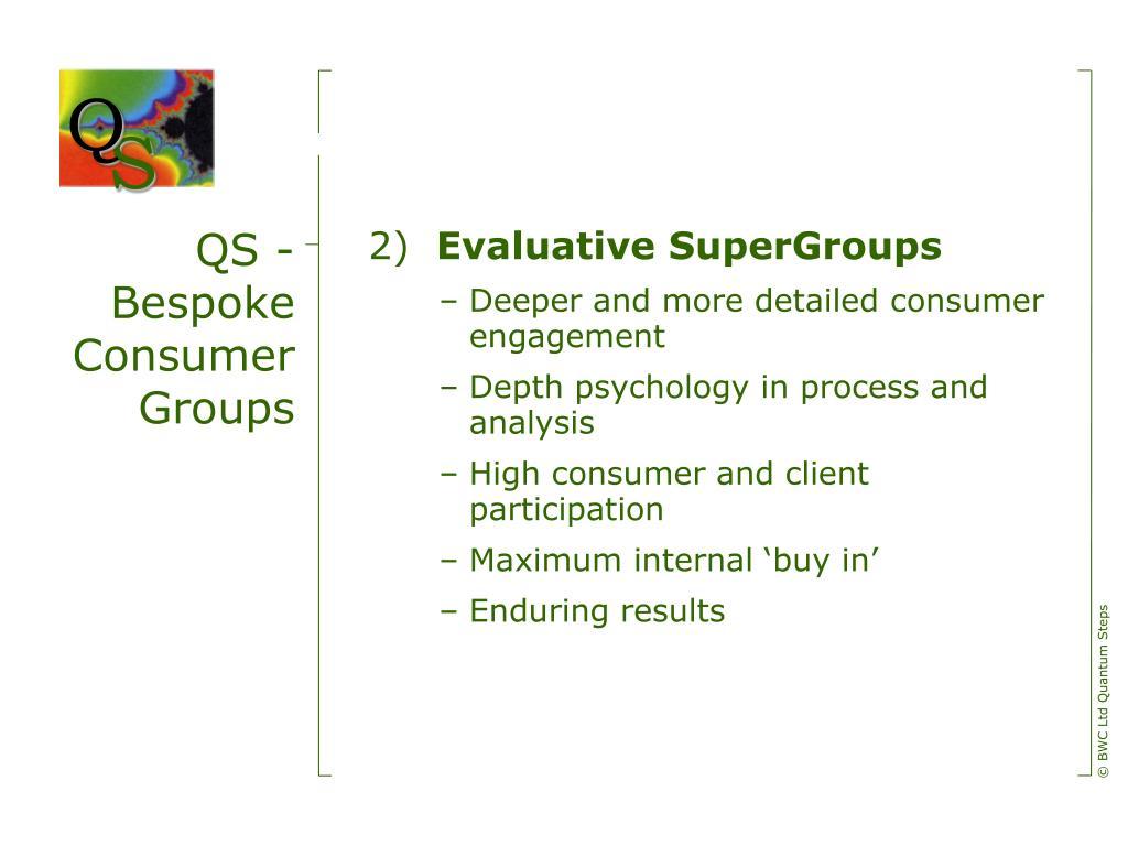 QS - Bespoke Consumer Groups