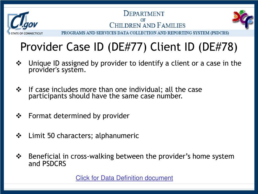 Provider Case ID (DE#77) Client ID (DE#78)