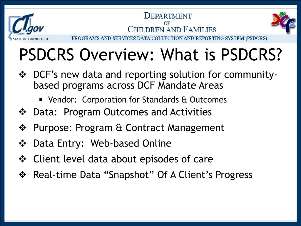 PSDCRS Overview: What is PSDCRS?