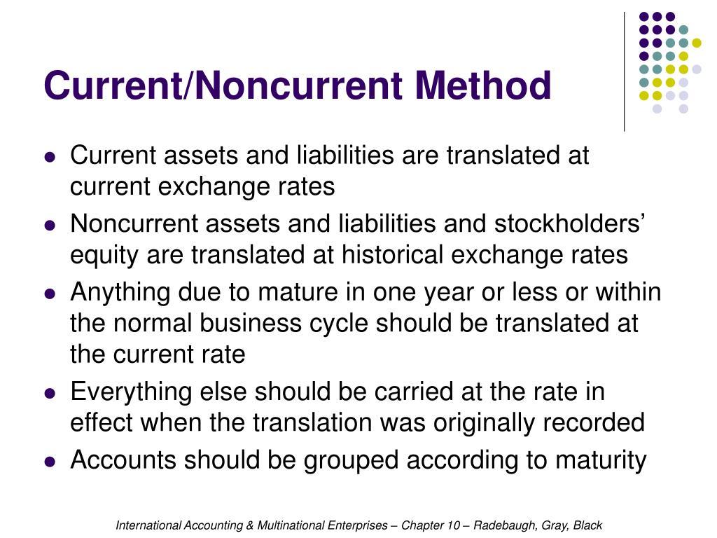 Current/Noncurrent Method