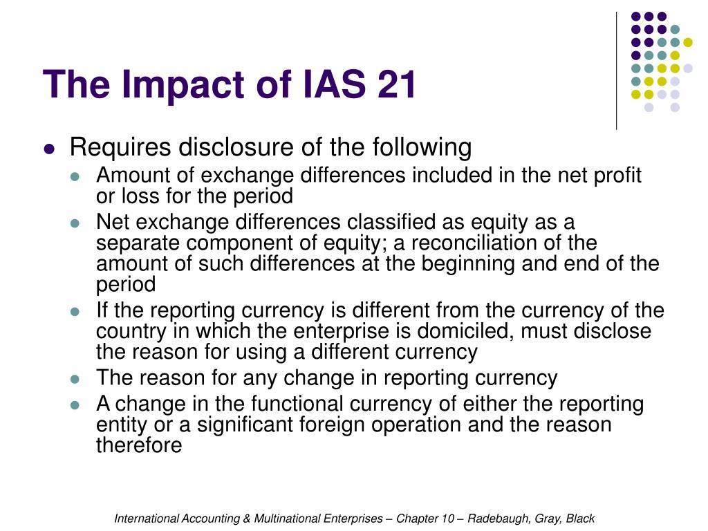 The Impact of IAS 21
