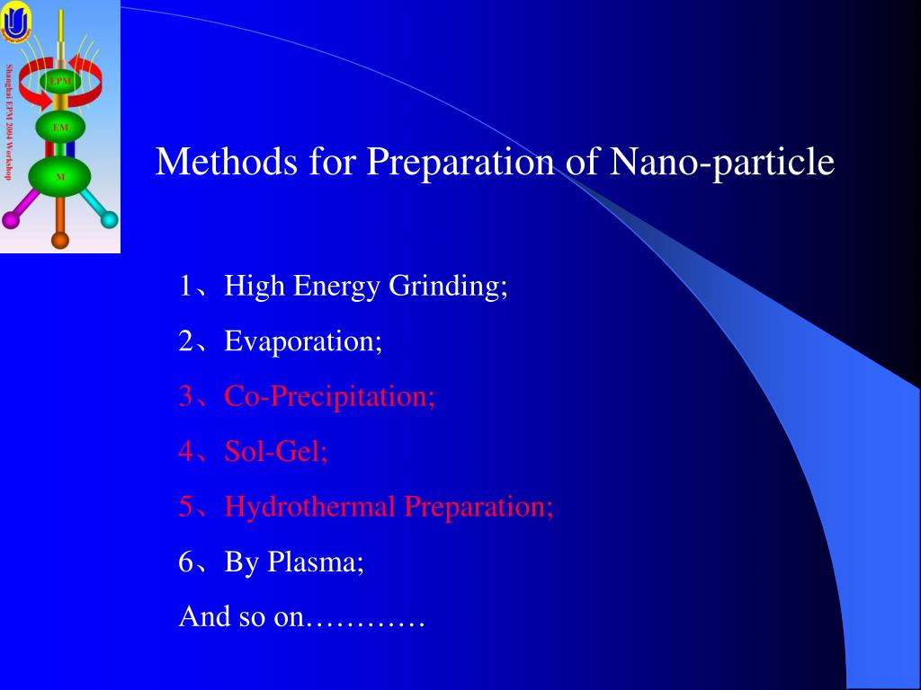 Methods for Preparation of Nano-particle