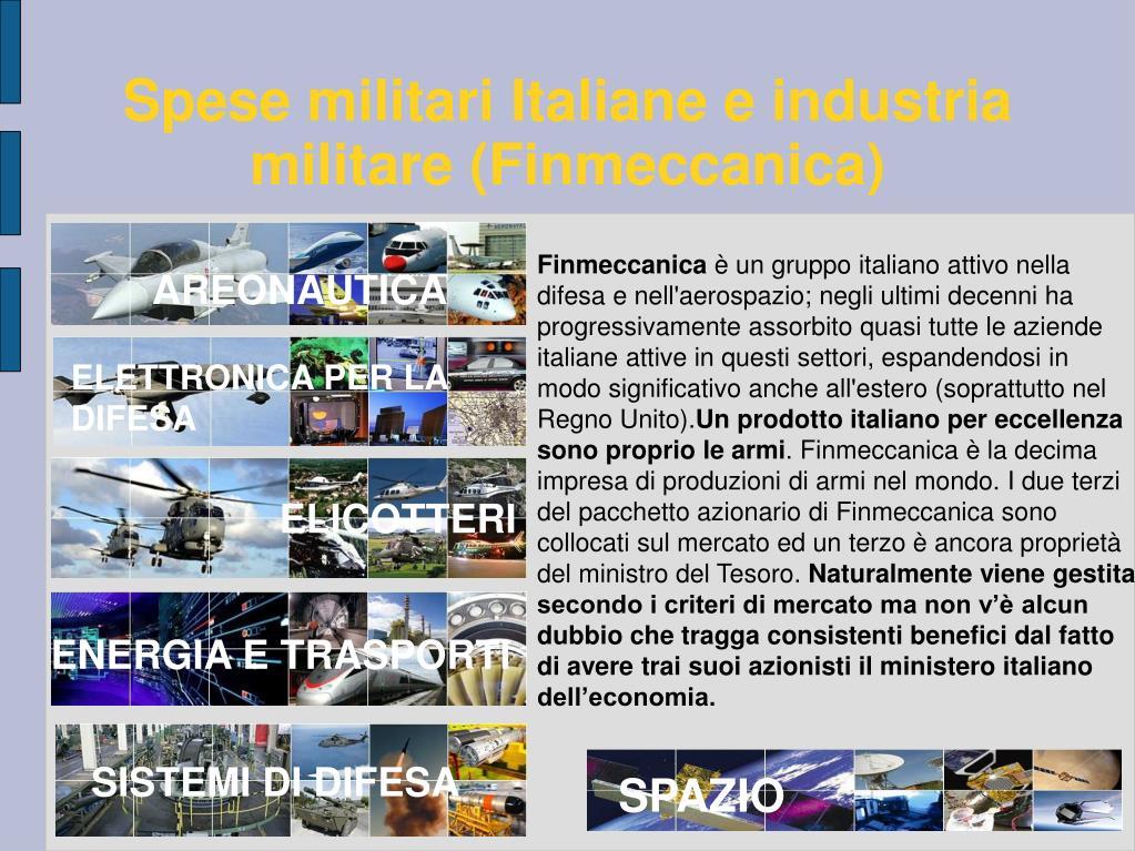 Spese militari Italiane e industria militare (Finmeccanica)