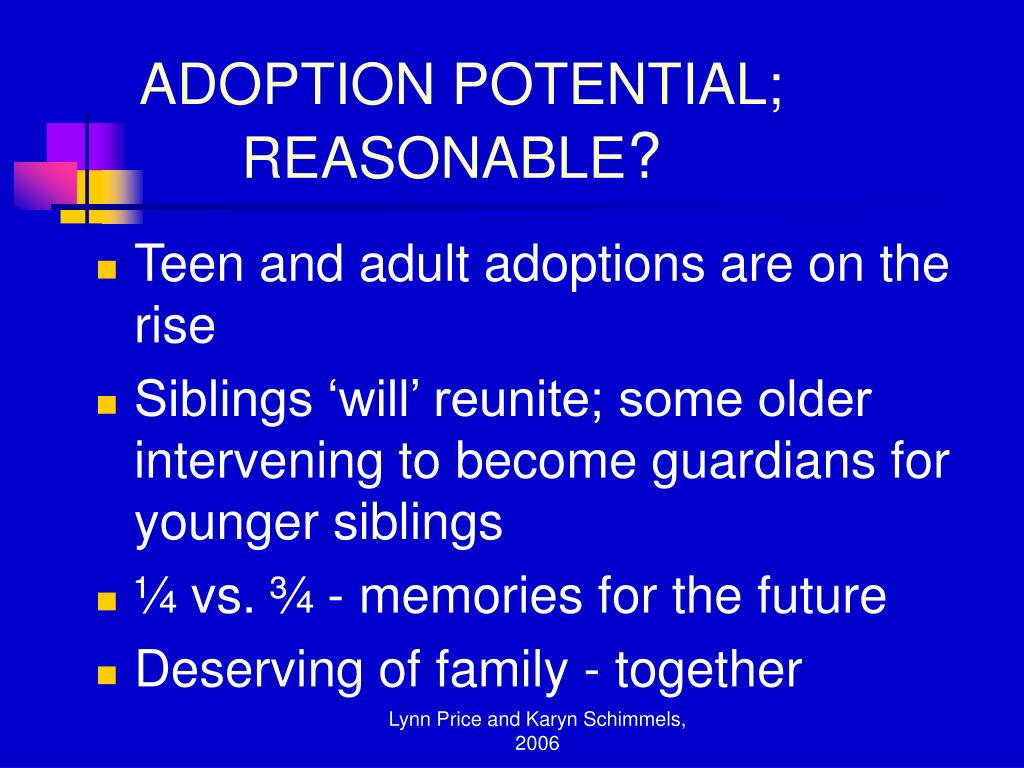 ADOPTION POTENTIAL; 	REASONABLE