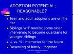 adoption potential reasonable