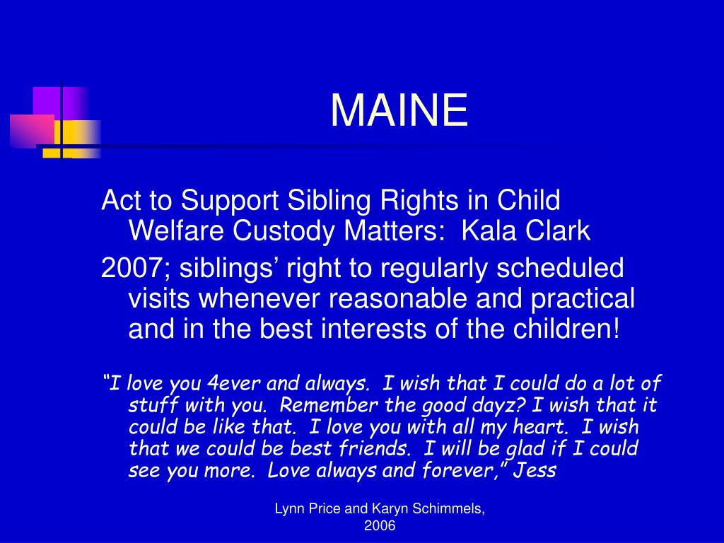 Act to Support Sibling Rights in Child Welfare Custody Matters:  Kala Clark