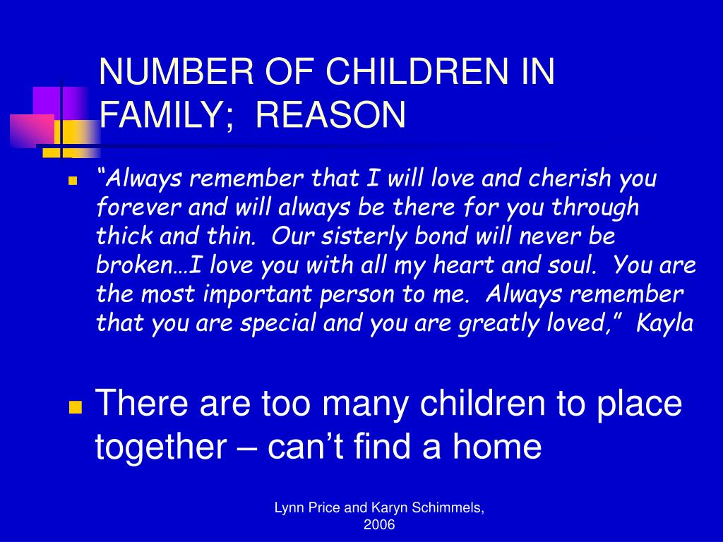NUMBER OF CHILDREN IN FAMILY;  REASON