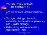 parentified child reasonable