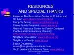 resources and special thanks