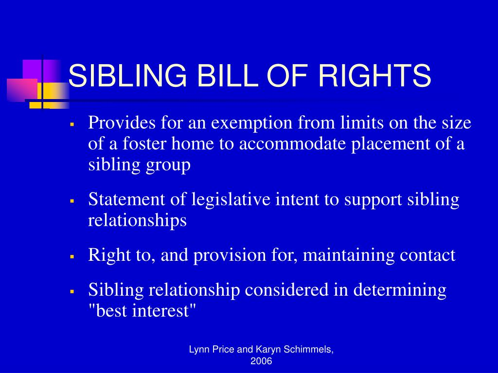 SIBLING BILL OF RIGHTS
