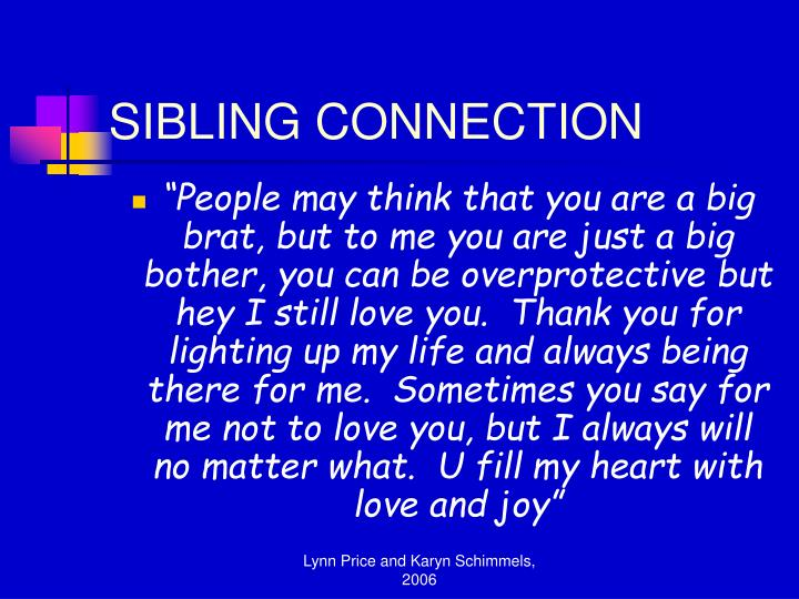 Sibling connection l.jpg