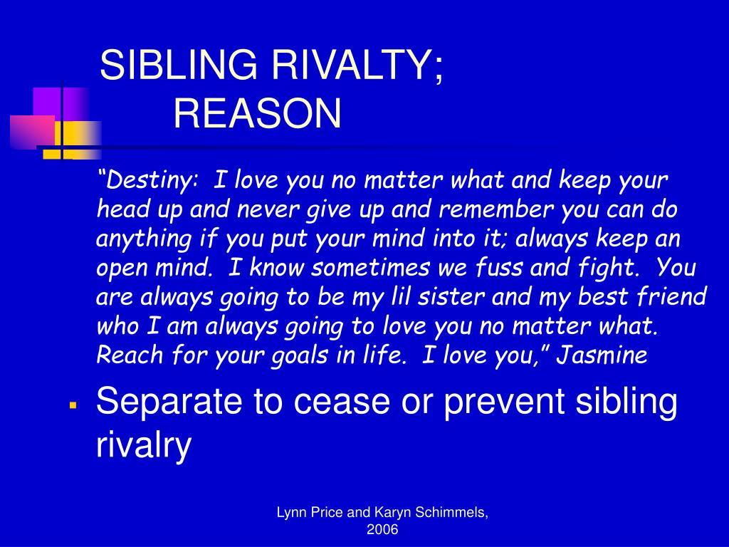SIBLING RIVALTY;