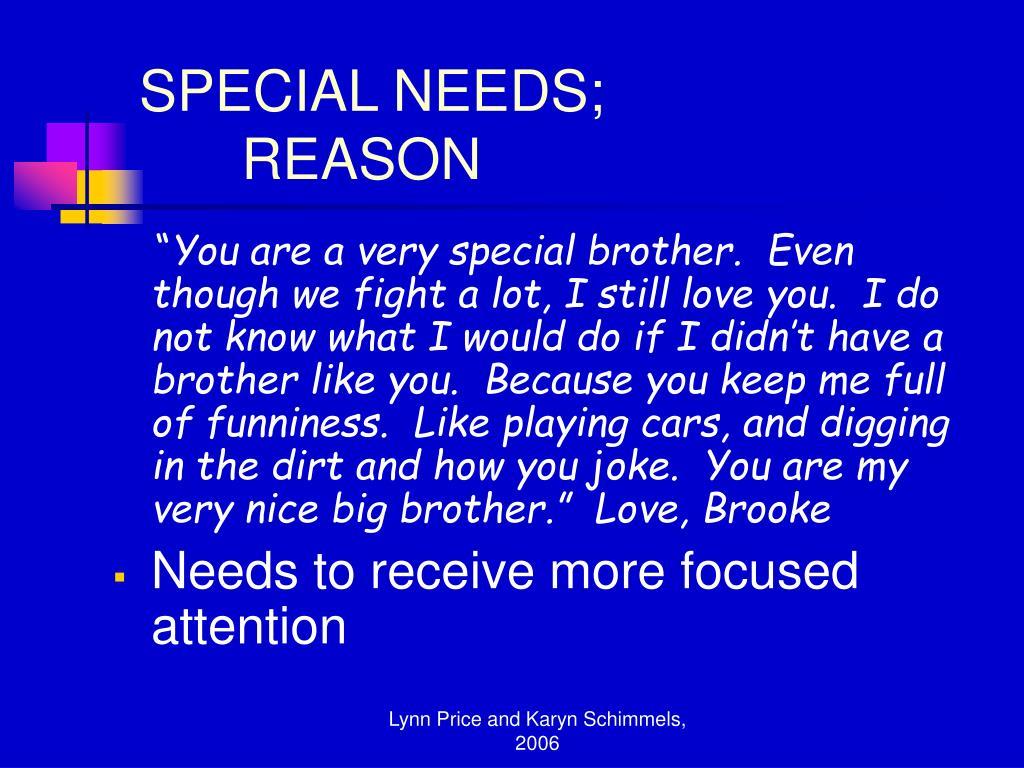SPECIAL NEEDS;