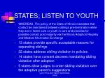 states listen to youth