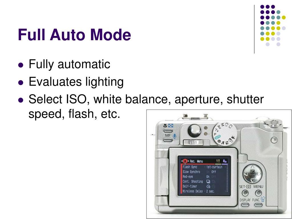 Full Auto Mode