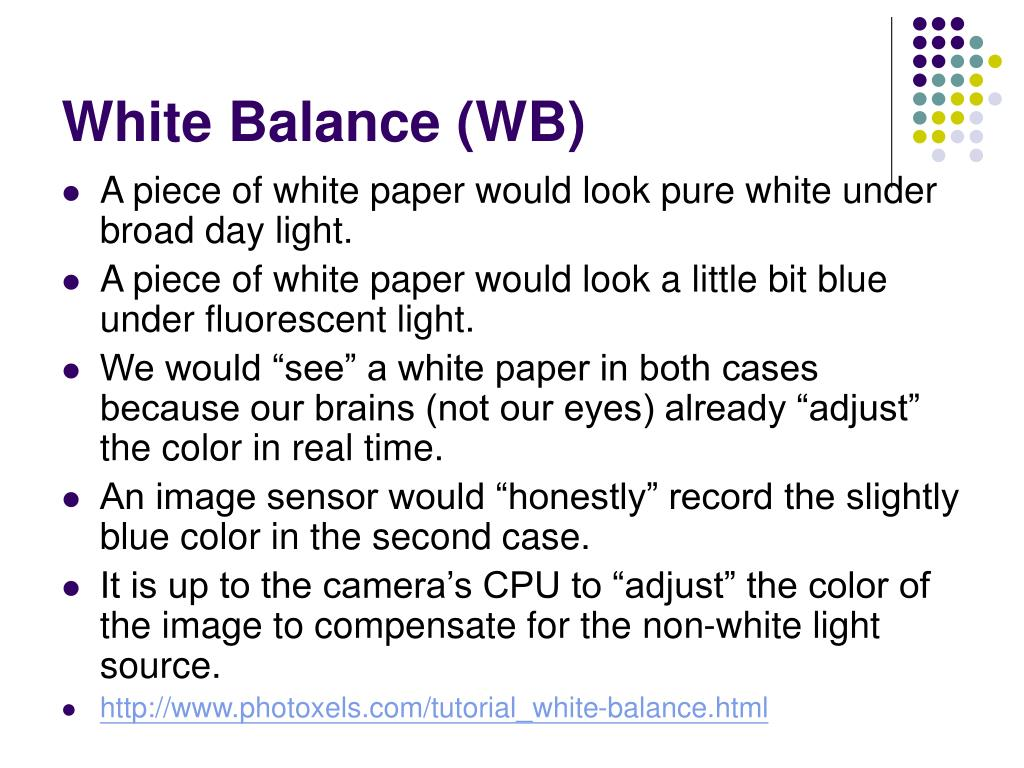 White Balance (WB)