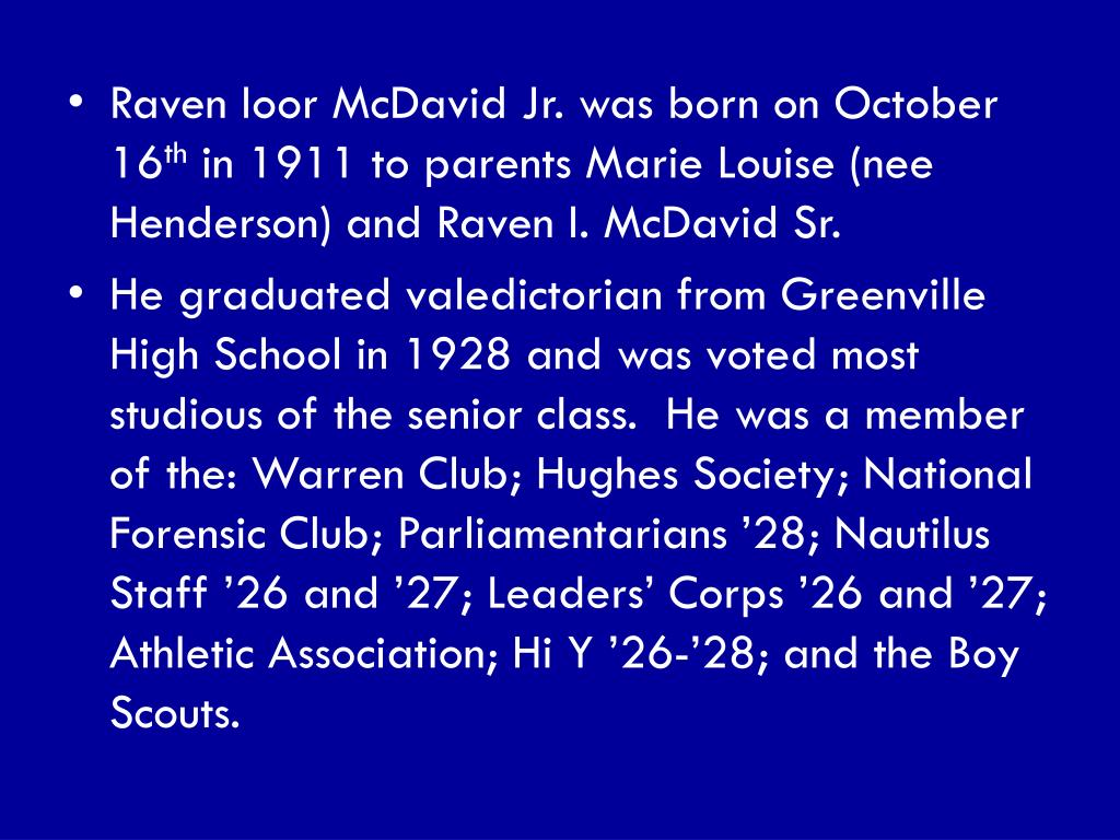 Raven Ioor McDavid Jr. was born on October 16