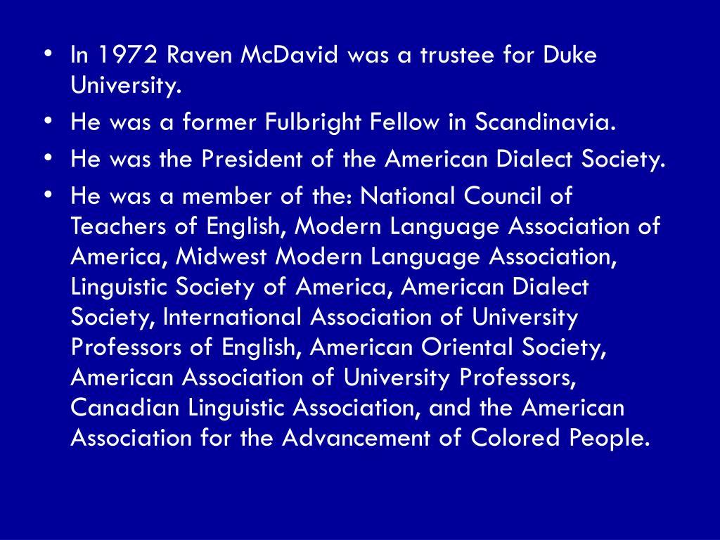 In 1972 Raven McDavid was a trustee for Duke University.