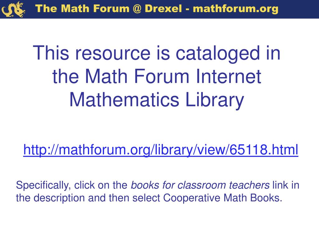 This resource is cataloged in the Math Forum Internet Mathematics Library