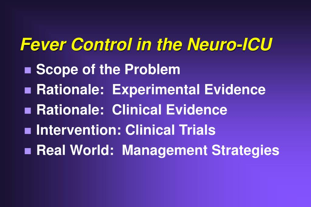 Fever Control in the Neuro-ICU