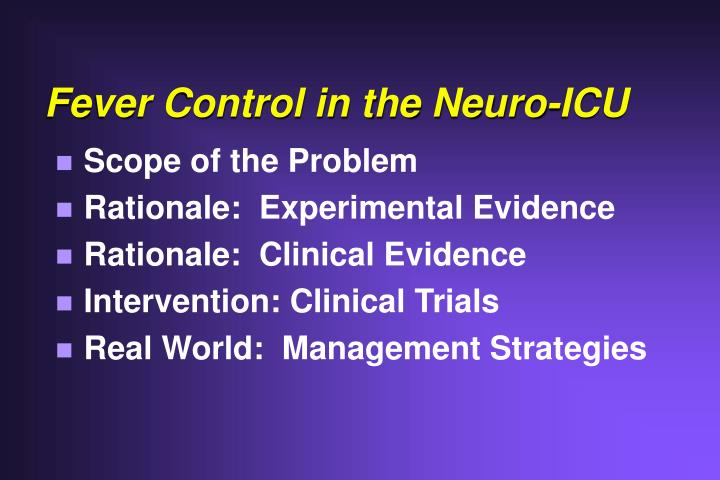 Fever control in the neuro icu