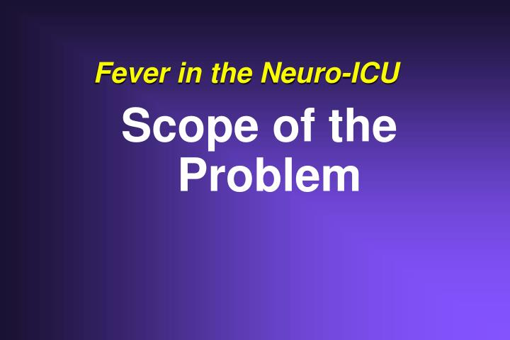 Fever in the neuro icu